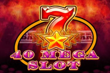 40 Mega Slot